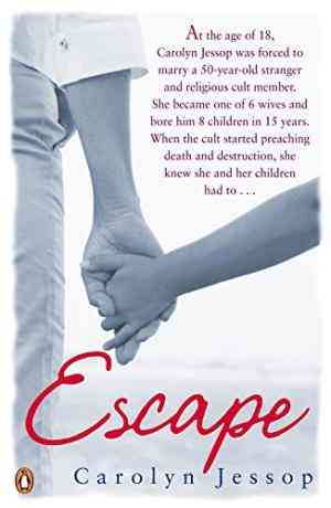 Buy Escape by Carolyn Jessop online in india - Bookchor | 9780141031514