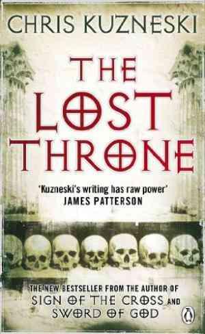 Buy Lost Throne by Chris Kuzneski online in india - Bookchor   9780141037073