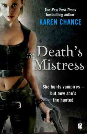 Buy Deaths Mistress by Karen Chance online in india - Bookchor | 9780141039527