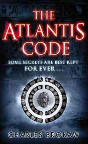 Buy Atlantis Code by Charles Brokaw online in india - Bookchor | 9780141040806