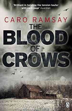 Buy Blood of Crows by Caro Ramsay online in india - Bookchor | 9780141044361