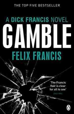 Buy Gamble by Felix Francis online in india - Bookchor | 9780141048482