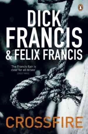 Buy Crossfire by Dick Francis online in india - Bookchor | 9780141048499