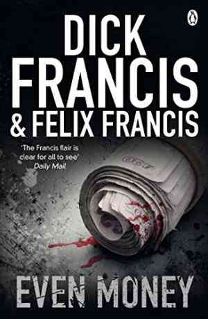 Buy Even Money by Dick Francis online in india - Bookchor | 9780141048734