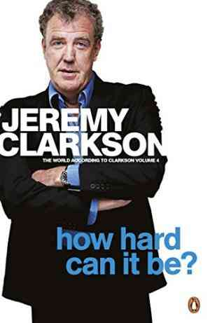 Buy How Hard Can It Be? by Jeremy Clarkson online in india - Bookchor | 9780141048765