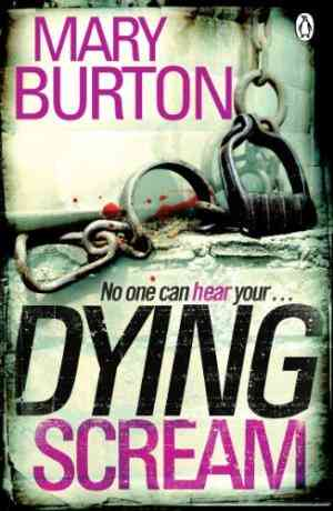 Buy Dying Scream by Mary Burton online in india - Bookchor   9780141048826