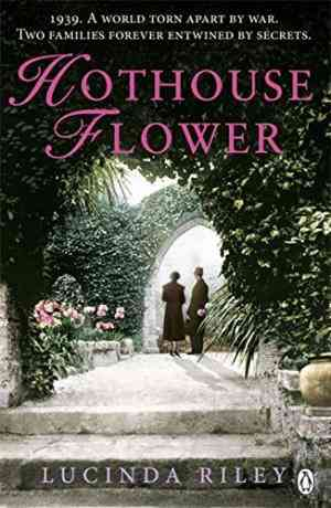 Buy Hothouse Flower by Lucinda Riley online in india - Bookchor   9780141049373