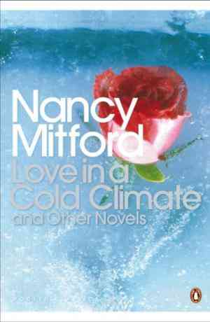 Buy Love in a Cold Climate by Nancy Mitford online in india - Bookchor | 9780141181493