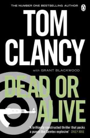 Buy Dead or Alive by Tom Clancy online in india - Bookchor   9780241951866