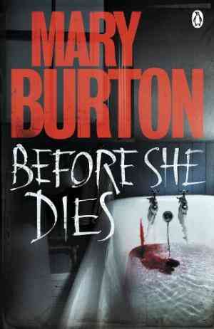 Buy Before She Dies by Mary Burton online in india - Bookchor   9780241953976