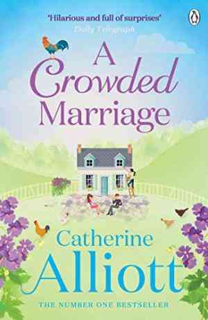 Buy Crowded Marriage by Catherine Alliott online in india - Bookchor | 9780241958261