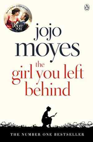 Buy Girl You Left Behind by Jojo Moyes online in india - Bookchor | 9780718157845