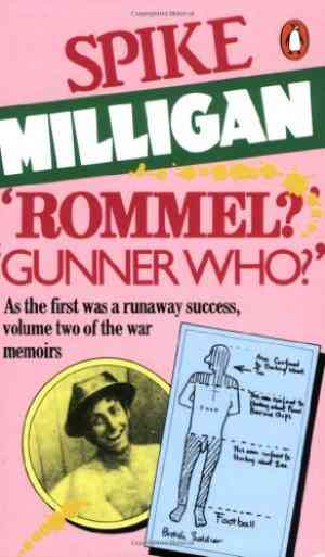 Buy Rommel? Gunner Who? by Spike Milligan online in india - Bookchor   9780140041071