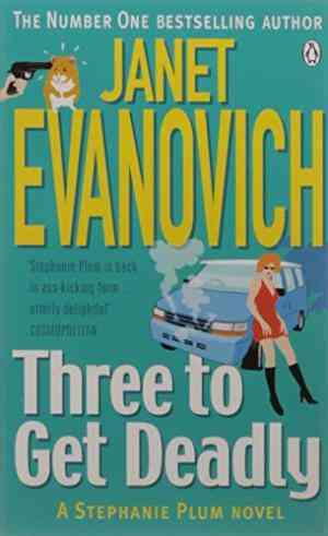 Buy Three to Get Deadly by Janet Evanovich online in india - Bookchor   9780140256086