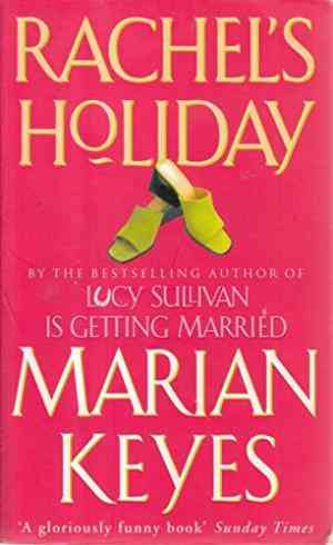 Buy Rachels Holiday by Marian Keyes online in india - Bookchor | 9780140271799