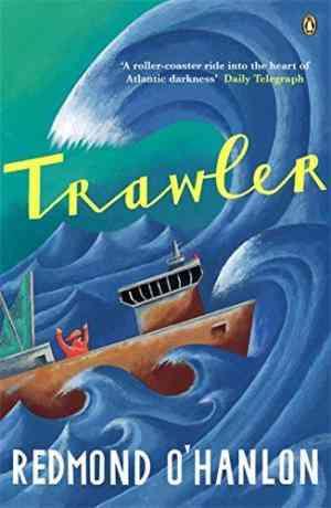 Buy Trawler by Redmond OHanlon online in india - Bookchor | 9780140276688