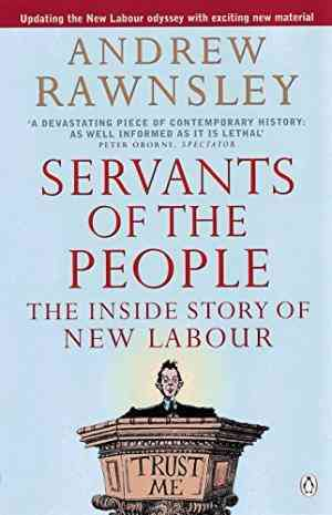 Buy Servants of the People by Andrew Rawnsley online in india - Bookchor | 9780140278507