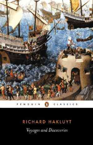 Buy Voyages and Discoveries: Principal Navigations, Voyages, Traffiques & Discoveries Ofthe English Nat by Richard Hakluyt online in india - Bookchor   9780140430738