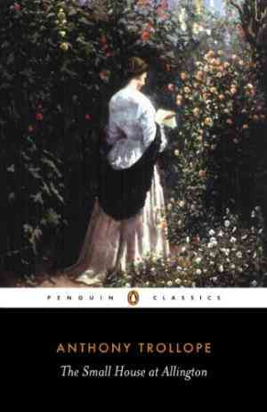 Buy The Small House at Allington by Anthony Trollope online in india - Bookchor | 9780140433258
