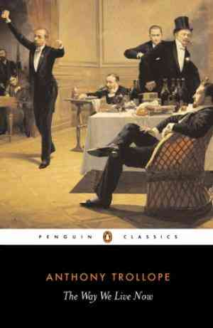 Buy The Way We Live Now by Anthony Trollope online in india - Bookchor   9780140433920