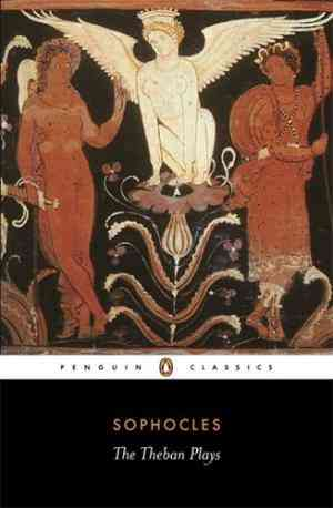 Buy The Theban Plays: King Oedipus Oedipus at Colonus Antigone by Sophocles online in india - Bookchor   9780140440034