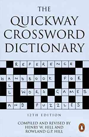 Buy Quickway Crossword Dictionary by Henry Warburton Hill online in india - Bookchor | 9780140514018