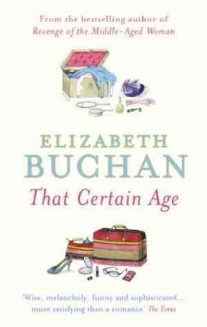 Buy That Certain Age by Elizabeth Buchan online in india - Bookchor | 9780141009803