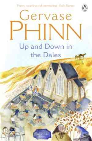 Buy Up and Down in the Dales by Gervase Phinn online in india - Bookchor | 9780141011318