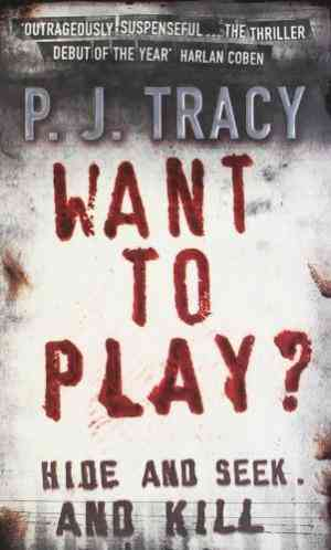 Buy Want to Play? by P. J. Tracy online in india - Bookchor | 9780141011325