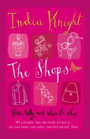 Buy Shops by India Knight online in india - Bookchor | 9780141011486