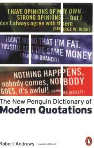 Buy The New Penguin Dictionary of Modern Quotations by Robert Andrews online in india - Bookchor | 9780141011820