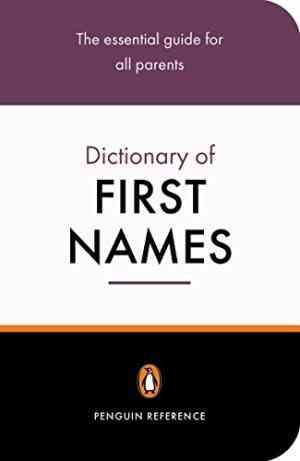 Buy Penguin Dictionary of First Names by David Pickering online in india - Bookchor   9780141013985