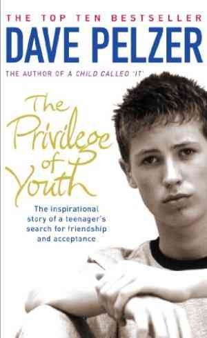 Buy Privilege of Youth by Dave Pelzer , David J Pelzer online in india - Bookchor   9780141014944