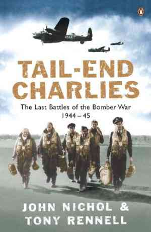 Buy Tail End Charlies by John Nichol online in india - Bookchor | 9780141015040