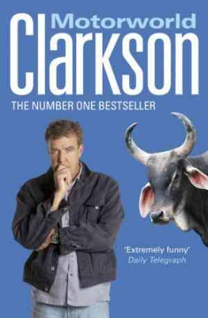 Buy Motorworld by Jeremy Clarkson online in india - Bookchor   9780141017877