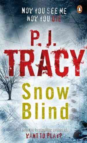 Buy Snow Blind by P J Tracy , PJ Tracy online in india - Bookchor | 9780141019222