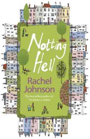 Buy Notting Hell by Rachel Johnson online in india - Bookchor   9780141020839