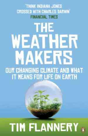 Buy Weather Makers by Tim Flannery online in india - Bookchor | 9780141026275