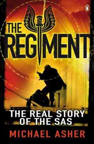 Buy The Regiment: The Real Story of the SAS by Michael Asher online in india - Bookchor   9780141026527