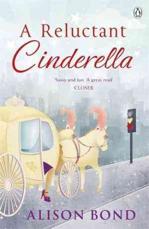 Buy Reluctant Cinderella by Alison Bond online in india - Bookchor | 9780141026817
