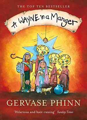 Buy Wayne in a Manger by Gervase Phinn online in india - Bookchor   9780141026886