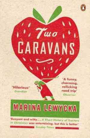 Buy Two Caravans by Marina Lewycka online in india - Bookchor   9780141026992
