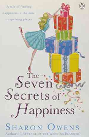 Buy Seven Secrets of Happiness by Sharon Owens online in india - Bookchor   9780141028569