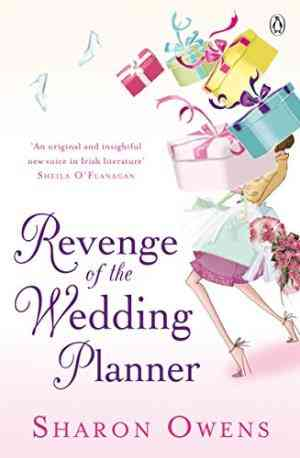 Buy Revenge of the Wedding Planner by Sharon Owens online in india - Bookchor | 9780141028576