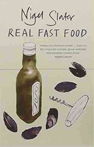 Buy Real Fast Food by Nigel Slater online in india - Bookchor   9780141029504