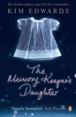 Buy Memory Keepers Daughter by Kim Edwards online in india - Bookchor | 9780141030142