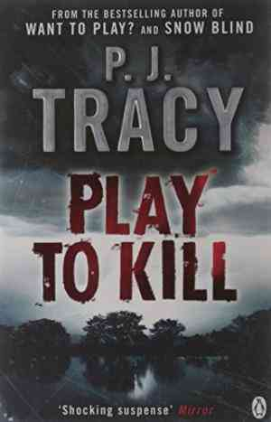 Buy Play to Kill by P J Tracy , P JTracy , P J Tracy online in india - Bookchor | 9780141030272