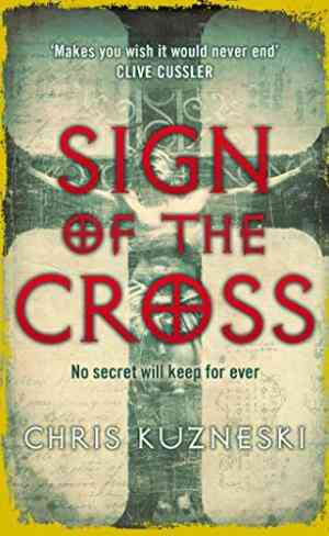 Buy Sign of the Cross by Chris Kuzneski online in india - Bookchor   9780141030845