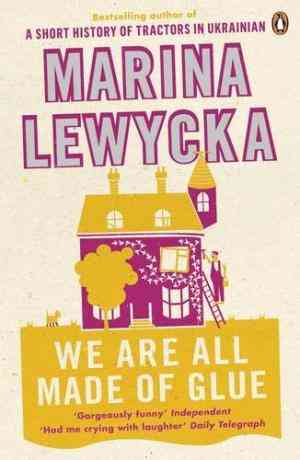 Buy We are All Made of Glue by Marina Lewycka online in india - Bookchor | 9780141030999