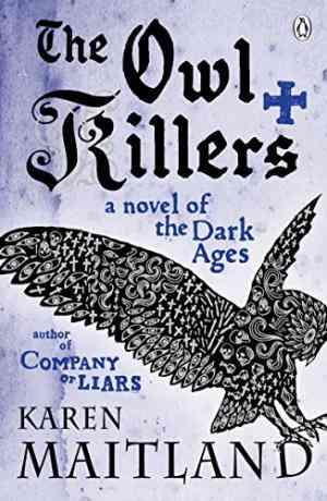 Buy Owl Killers by Karen Maitland online in india - Bookchor | 9780141031897